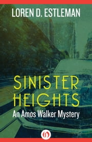 Sinister Heights ebook by Loren D. Estleman