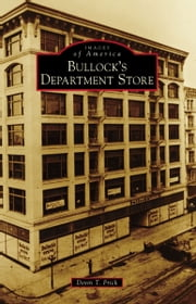 Bullock's Department Store ebook by Devin T. Frick