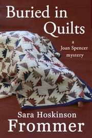 Buried in Quilts ebook by Sara Hoskinson Frommer