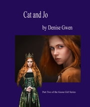 Cat and Jo ebook by Denise Gwen