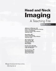 Head and Neck Imaging - A Teaching File ebook by Anthony A. Mancuso,Sharat Bidari,Bruno Termote,Berit M. Verbist,Reordan DeJesus