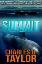 Summit ebook by Charles D. Taylor