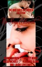 No Boys Allowed - A Five-Book Lesbian Anthology ebook by The Bad Girls of Erotica, Moira Nelligar