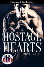 Hostage Hearts ebook by Rose Wulf