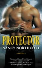 Protector ebook by Nancy Northcott