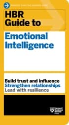 HBR Guide to Emotional Intelligence (HBR Guide Series) ebook by Harvard Business Review