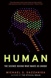 Human ebook by Michael S. Gazzaniga