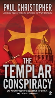 The Templar Conspiracy ebook by Paul Christopher