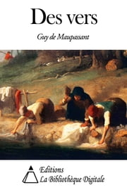 Des vers ebook by Guy de Maupassant