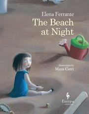 The Beach at Night ebook by Elena Ferrante,Mara Cerri