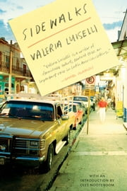 Sidewalks ebook by Valeria Luiselli,Christina MacSweeney,Cees Nooteboom