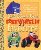 Little Golden Book Freewheelin Favorites ebook by Dennis Shealy,Miryam