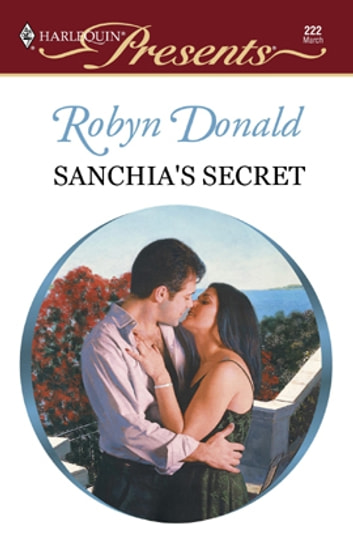 Sanchia's Secret ebook by Robyn Donald