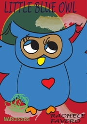 Little blue owl ebook by Rachele Favero