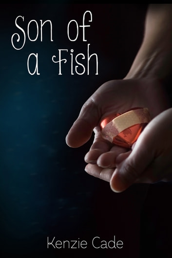Son of a Fish ebook by Kenzie Cade