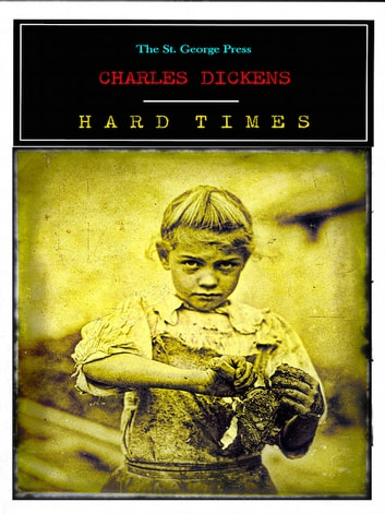 Charles Dickens Hard Times ebook by Charles Dickens