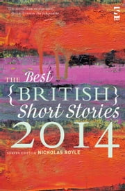The Best British Short Stories 2014 ebook by Nicholas Royle