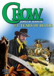 Tears of Blood ebook by James W. Marvin