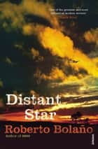 Distant Star ebook by Roberto Bolaño
