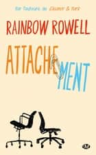 Attachement ebook by Rainbow Rowell, Claire Allouch