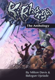 Ki-Khanga - The Anthology ebook by Milton Davis,Balogun Ojetade
