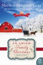 An Amish Family Christmas ebook by Shelley Shepard Gray