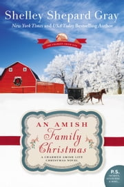 An Amish Family Christmas - A Charmed Amish Life Christmas Novel eBook by Shelley Shepard Gray