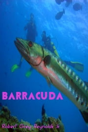 Barracuda ebook by Robert Grey Reynolds Jr