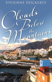 Clouds Below the Mountains ebook by Vivienne Dockerty