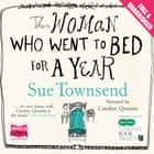 The Woman Who Went to Bed for a Year audiobook by