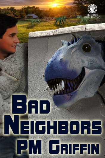 Bad Neighbors ebook by P.M. Griffin