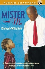 Mister and Me ebook by Kimberly Willis Holt,Leonard Jenkins