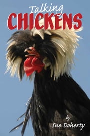 Talking Chickens ebook by Sue Doherty