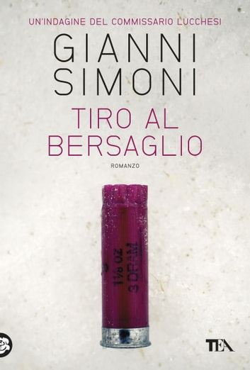 Tiro al bersaglio ebook by Gianni Simoni