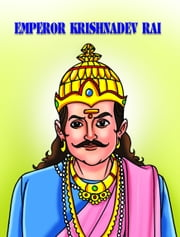 Emperor Krishnadev Ray ebook by Manish Kumar