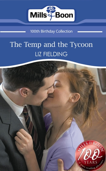 The Temp and the Tycoon (Mills & Boon Short Stories) 電子書 by Liz Fielding