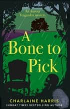 A Bone to Pick ebook by Charlaine Harris