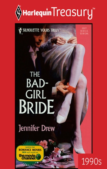 The Bad-Girl Bride ebook by Jennifer Drew