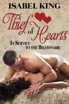 Thief of Hearts ebook by Isabel King