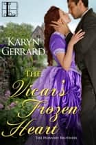 The Vicar's Frozen Heart ekitaplar by Karyn Gerrard