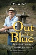 Out Of The Blue ebook by R.M. Winn