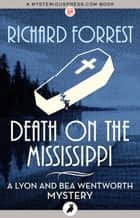 Death on the Mississippi ebook by Richard Forrest