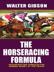 The Horseracing Formula ebook by GBC Press