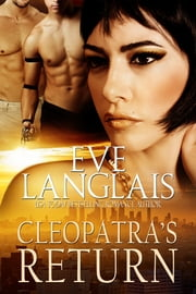 Cleopatra's Return ebook by Eve Langlais