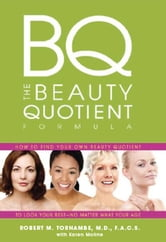 The Beauty Quotient Formula ebook by Robert Tornambe