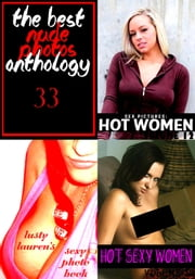 The Best Nude Photos Anthology 33 - 3 books in one ebook by Lauren Cartwright,Michelle Moseley,Dianne Rathburn