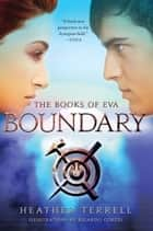 Boundary ebook by Heather Terrell