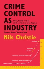 Crime Control as Industry ebook by Nils Christie