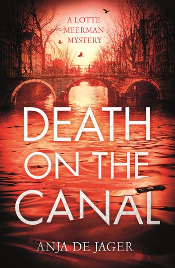 Death on the Canal ebook by Anja de Jager
