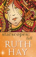Starscopes: Fall ebook by Ruth Hay